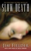Slow Death - James Fielder Cover Art