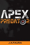Apex Predator Book 1 - Beyond A Psychopath Series
