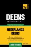 Thematische Woordenschat Nederlands-Deens 7000 Woorden