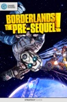 Borderlands The Pre-Sequel - Strategy Guide