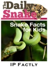 The Daily Snake Snake Facts For Kids In A Newspaper-Style Snake Books For Kids