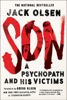 Olsen, Jack - Son: A Psychopath and his Victims  artwork