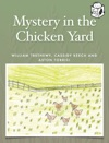 Mystery In The Chicken Yard