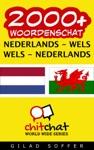 2000 Nederlands - Wels Wels - Nederlands Woordenschat