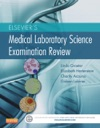 Elseviers Medical Laboratory Science Examination Review