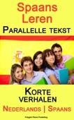 Polyglot Planet Publishing - Spaans Leren - Parallelle tekst - Korte verhalen (Nederlands - Spaans) kunstwerk