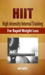 HIIT High Intensity Interval Training For Rapid Weight Loss