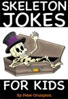 Skeleton Jokes For Kids