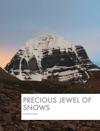 Precious Jewel Of Snows