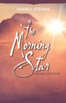 The Morning Star A Message To The Church