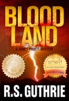 Blood Land A James Pruett Mystery Volume One