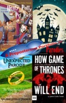 A Preposterous Portfolio Of Parodies Selections From Spoofs Of The Hobbit Game Of Thrones Harry Potter Star Trek And More