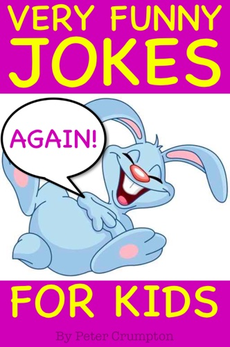 Very Funny Jokes for Kids Again