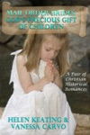 Mail Order Brides Gods Precious Gift Of Children A Pair Of Christian Historical Romances