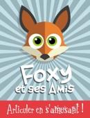 Foxy et ses Amis