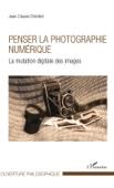 Jean-Claude Chirollet - Penser la photographie numérique portada