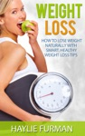 Weight Loss How To Lose Weight Naturally With Smart Healthy Weight Loss Tips
