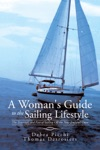 A Womans Guide To The Sailing Lifestyle