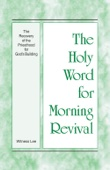 The Holy Word for Morning Revival - The Recovery of the Priesthood for God's Building