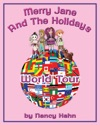 Merry Jane And The Holidays World Tour