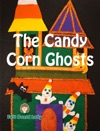The Candy Corn Ghosts