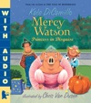 Mercy Watson Something Wonky This Way Comes