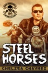 Steel Horses - Act 1 MC Erotic Romance