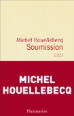 Michel Houellebecq - Soumission artwork