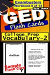 GED Test Prep College Prep Vocabulary 2 Review--Exambusters Flash Cards--Workbook 9 Of 13
