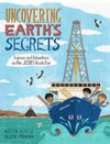 Uncovering Earths Secrets