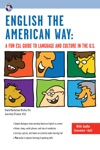 English The American Way A Fun ESL Guide To Language And Culture In The US With Embedded Audio  MP3