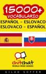 15000 Espaol - Eslovaco Eslovaco - Espaol Vocabulario