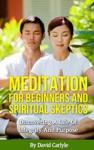 Meditation For Beginners  Spiritual Skeptics