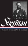 William Tecumseh Sherman Memoirs Of General W T Sherman