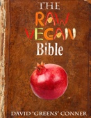 The Raw Vegan Bible