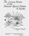 The Common Plants Of The Hemlock-Spruce Forests Of Alaska