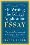 On Writing The College Application Essay 25th Anniversary Edition