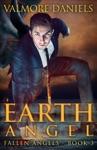 Earth Angel Fallen Angels - Book 3