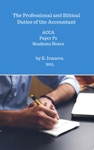 The Professional And Ethical Duties Of The Accountant ACCA Paper P2 Students Notes