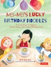 Mei-Meis Lucky Birthday Noodles