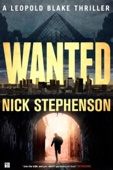 Similar eBook: Wanted: A Leopold Blake Thriller