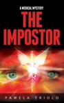 The Impostor A Medical Mystery