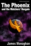 The Phoenix And The Watchers Bargain