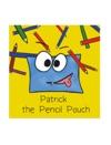 Patrick The Pencil Pouch