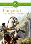 Bibliocollge -Lancelot Ou Le Chevalier De La Charrette Chrtien De Troyes