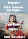 Scavenger-Indian Panorama-Short Stories-Part Two