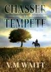 Chasser La Tempte