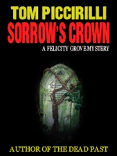 Sorrow's Crown: A Felicity Grove Mystery