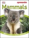 Eye Wonder Mammals
