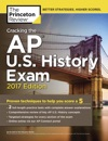 Cracking The AP US History Exam 2017 Edition